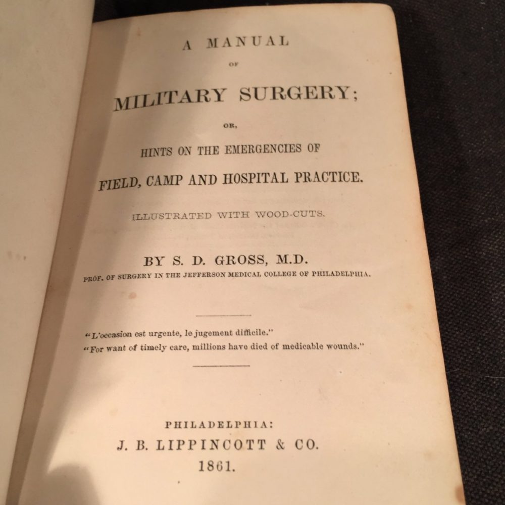 A Manual of Military Surgery, S. D. Gross, 1861