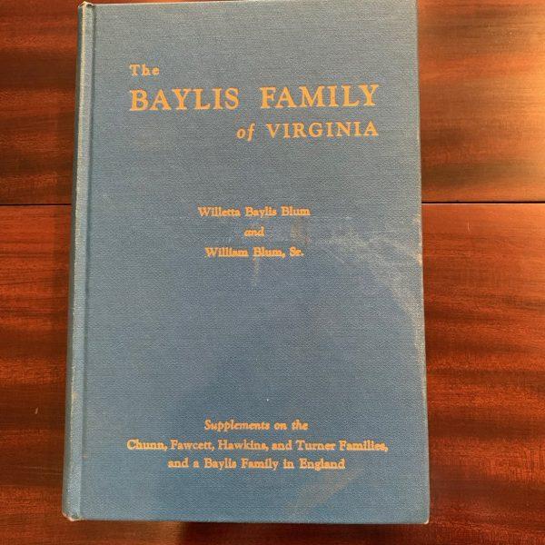 The Baylis Family of Virginia, Blum & Blum, 1958