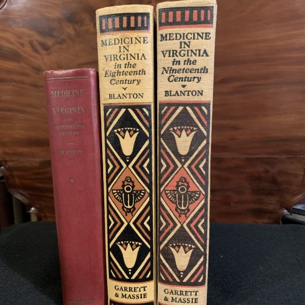Wyndham Blanton, Medicine in Virginia, Three Volumes